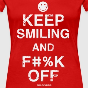 SmileyWorld Keep Smiling And F**k Off - Women's Premium T-Shirt