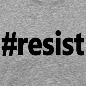 Anti-Trump #resist Resist  - Men's Premium T-Shirt