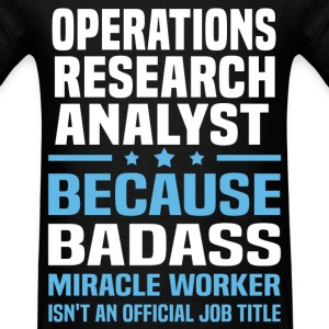 Operations Research Analyst Tshirt - Men's T-Shirt