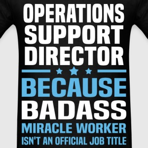 Operations Support Director Tshirt - Men's T-Shirt