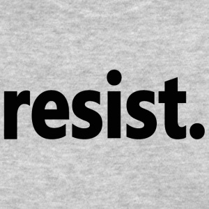 Anti-Trump Resist Resistance - Women's T-Shirt
