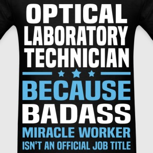 Optical Laboratory Technician Tshirt - Men's T-Shirt