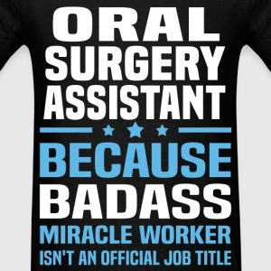 Oral Surgery Assistant Tshirt - Men's T-Shirt