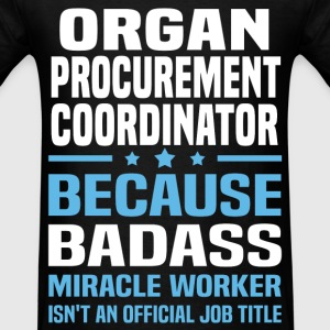 Organ Procurement Coordinator Tshirt - Men's T-Shirt