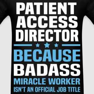 Patient Access Director Tshirt - Men's T-Shirt