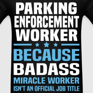 Parking Enforcement Worker Tshirt - Men's T-Shirt
