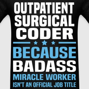 Outpatient Surgical Coder Tshirt - Men's T-Shirt