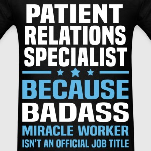 Patient Relations Specialist Tshirt - Men's T-Shirt