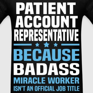 Patient Account Representative Tshirt - Men's T-Shirt
