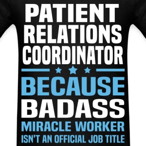 Patient Relations Coordinator Tshirt - Men's T-Shirt