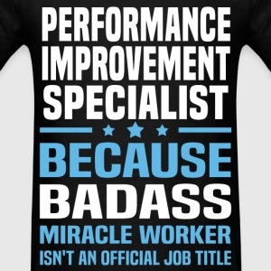Performance Improvement Specialist Tshirt - Men's T-Shirt