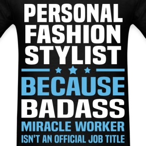 Personal Fashion Stylist Tshirt - Men's T-Shirt
