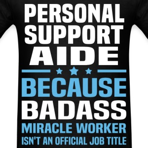 Personal Support Aide Tshirt - Men's T-Shirt