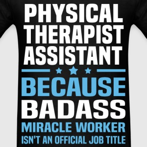 Physical Therapist Assistant Tshirt - Men's T-Shirt