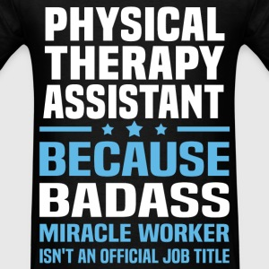 Physical Therapy Assistant Tshirt - Men's T-Shirt
