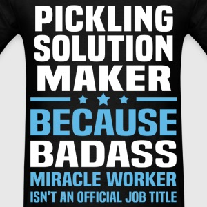 Pickling Solution Maker Tshirt - Men's T-Shirt