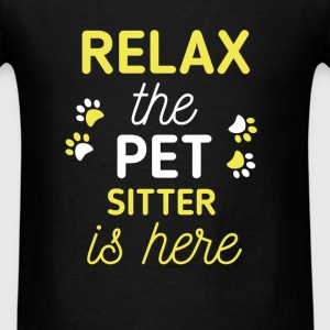 Pet Sitter - Relax, the pet sitter is here - Men's T-Shirt