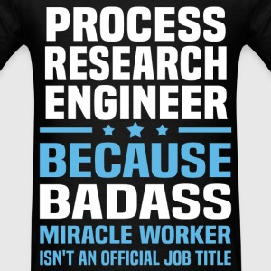 Process Research Engineer Tshirt - Men's T-Shirt