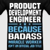 Product Development Engineer Tshirt - Men's T-Shirt