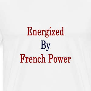 energized_by_french_power_ T-Shirts - Men's Premium T-Shirt