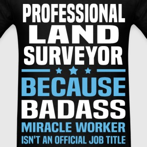 Professional Land Surveyor Tshirt - Men's T-Shirt