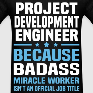 Project Development Engineer Tshirt - Men's T-Shirt