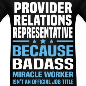 Provider Relations Representative Tshirt - Men's T-Shirt