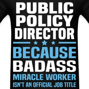 Public Policy Director Tshirt - Men's T-Shirt