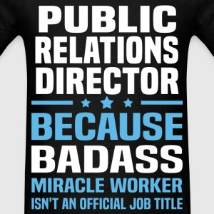 Public Relations Director Tshirt - Men's T-Shirt