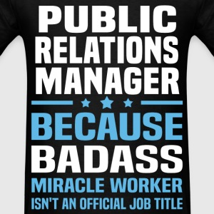 Public Relations Manager Tshirt - Men's T-Shirt