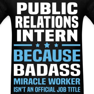 Public Relations Intern Tshirt - Men's T-Shirt
