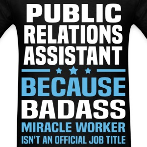 Public Relations Assistant Tshirt - Men's T-Shirt