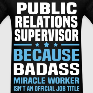 Public Relations Supervisor Tshirt - Men's T-Shirt