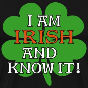 Irish and I Know It - Shamrock 3C - Men's Premium T-Shirt