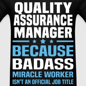 Quality Assurance Manager Tshirt - Men's T-Shirt