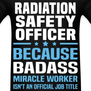 Radiation Safety Officer Tshirt - Men's T-Shirt