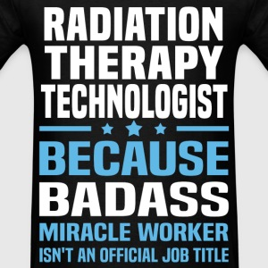 Radiation Therapy Technologist Tshirt - Men's T-Shirt