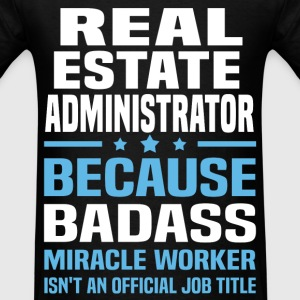 Real Estate Administrator Tshirt - Men's T-Shirt