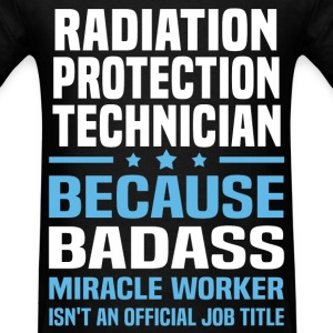 Radiation Protection Technician Tshirt - Men's T-Shirt