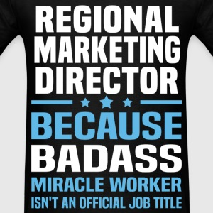 Regional Marketing Director Tshirt - Men's T-Shirt