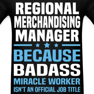 Regional Merchandising Manager Tshirt - Men's T-Shirt