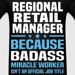 Regional Retail Manager Tshirt - Men's T-Shirt