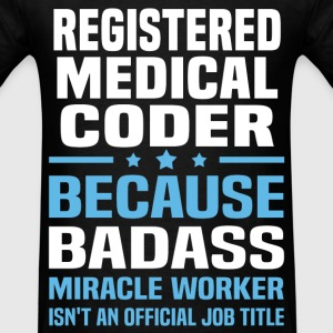 Registered Medical Coder Tshirt - Men's T-Shirt