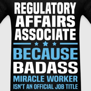 Regulatory Affairs Associate Tshirt - Men's T-Shirt