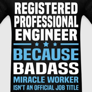 Registered Professional Engineer Tshirt - Men's T-Shirt