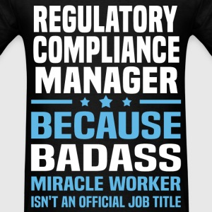 Regulatory Compliance Manager Tshirt - Men's T-Shirt