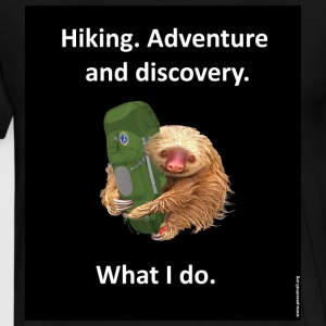 Hike. Adventure and discovery. What I do. - Men's Premium T-Shirt