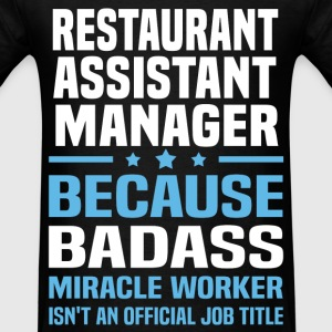 Restaurant Assistant Manager Tshirt - Men's T-Shirt