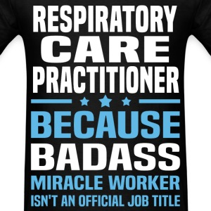 Respiratory Care Practitioner Tshirt - Men's T-Shirt