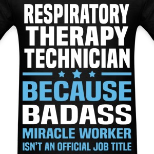 Respiratory Therapy Technician Tshirt - Men's T-Shirt